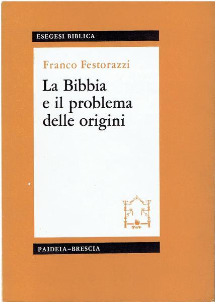 20210626 bibbia-problema-delle-origini-inizio-della-storia-61c55dc1-679a-4f3e-b895-1b6976d6cfc3